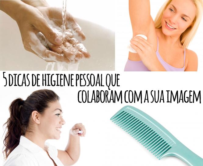 5 dicas de higiene que colaboram com a sua imagem