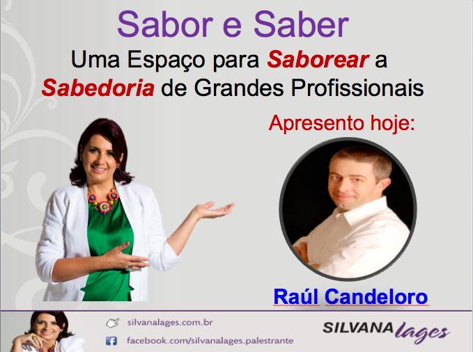 Inveja Positiva x Inveja Negativa: as lições de Raúl Candeloro